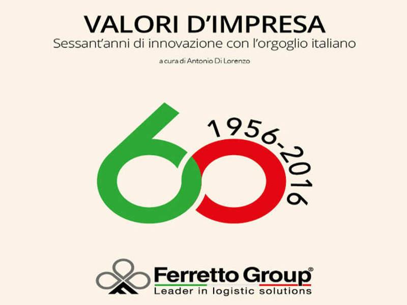 Ferretto Group celebrate with a book 60 years of history and innovation