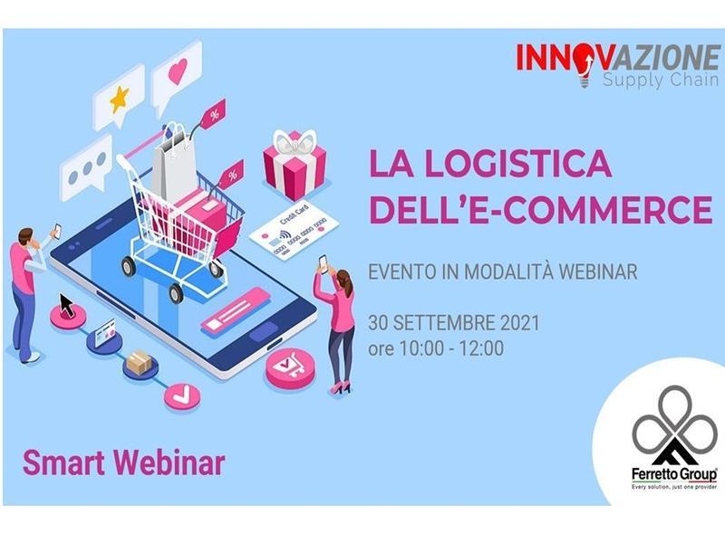 """Ferretto Group protagonista all'evento online """"La Logistica dell'E-Commerce"""" - 30 settembre"""