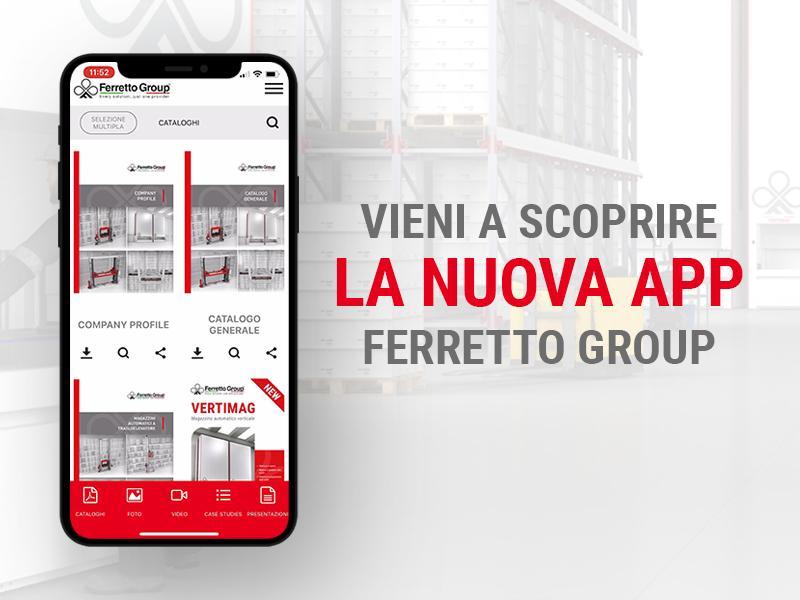 Sempre più vicini: è arrivata l'app Ferretto Group